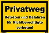 Kleberio® Hinweisschild 300 x 200 mm Privatweg - Privatweg Betreten und Befahren für Nichtberechtigte verboten! - Kunststoffplatte 3mm STARK Farbe: gelb