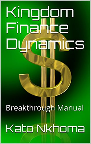 ebook: Kingdom Finance Dynamics: Breakthrough Manual (B01M7USLKG)