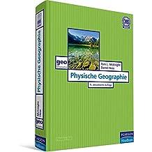 Physische Geographie (Pearson Studium - Geografie & Geologie)