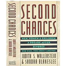 Second Chances: Men, Women, and Children a Decade After Divorce by Judith S. Wallerstein (1988-11-01)