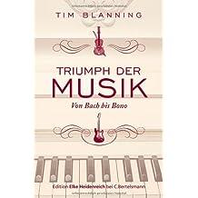 Triumph der Musik: Von Bach bis Bono