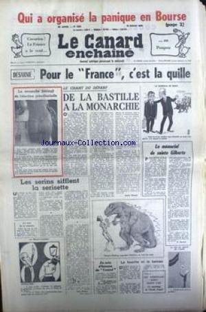 CANARD ENCHAINE (LE) [No 2802] du 10/07/1974 - LA PANIQUE EN BOURSE - DESARME - LE FRANCE - DE LA BASTILLE A LA MONARCHIE - A. RIBAUD - SAINTE GILBERTE - J. MANAN - GISCAR D'ESTAING - D. DURAND - J. LAP - MOISAN - ESCARO. par Collectif