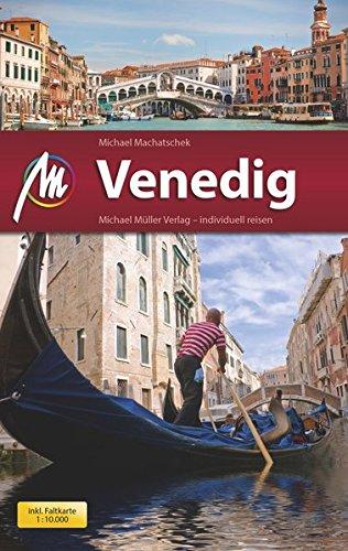 Venedig MM-City: Reiseführer mit vielen praktischen Tipps.