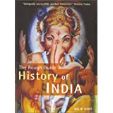 The Rough Guide History of India by Dilip Hiro (2002-12-30)