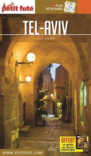 Guide Tel Aviv 2018-2019 Petit Futé