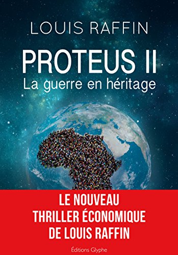 Proteus II: La guerre en héritage