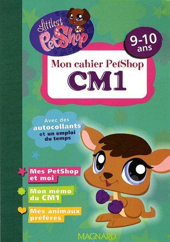 Mon cahier PetShop CM1 : 9-10 ans