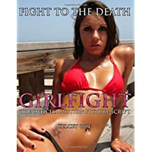 Girlfight (Sexy & Sinister Seductress Rachel Cover): Volume 3 (GIRLFIGHT Character Concept)