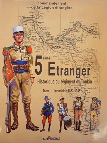 5me-etranger-historique-du-rgiment-du-tonkin-tome-1-indochine-1883-1946