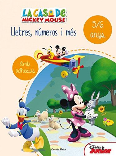 La casa de Mickey Mouse. Lletres, números i més 5/6: Quadern d'activitats d'estiu