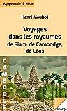 Voyages dans les royaumes de Siam, de Cambodge, de Laos