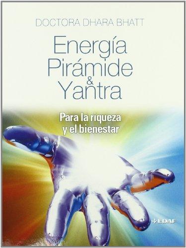 Energia Y Piramide Yantra (Nueva Era)