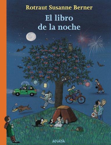 El libro de la noche / The Book of the Night por Susanne Berner Rotraut