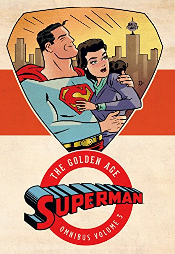 Superman The Golden Age Omnibus HC Vol 03 por Jerry Siegel