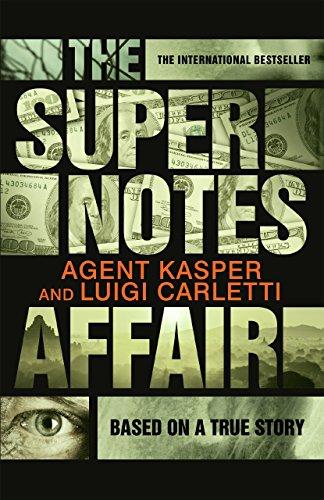 The Supernotes Affair (English Edition)