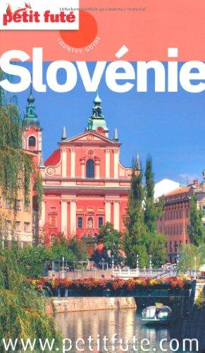 Petit Futé Slovénie par Dominique Auzias, Jean-Paul Labourdette, Collectif