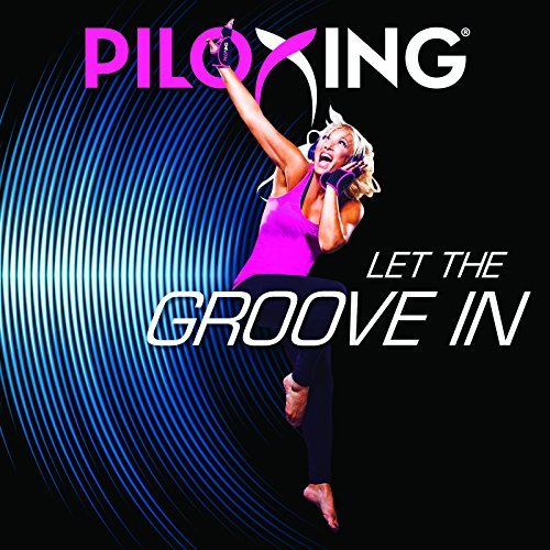 Piloxing Presents Let The Groove In by Muscle Mixes Music