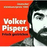 Frisch Gestrichen (1. Album)