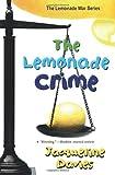 The Lemonade Crime (Lemonade War)