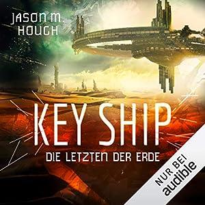 Key Ship: Die Letzten der Erde: Dire Earth 3