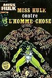 Miss hulk contre l'homme-chose.