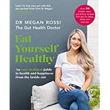 Rossi, M: Eat Yourself Healthy