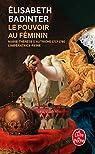 Le pouvoir au féminin par Badinter