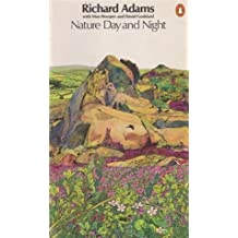 Nature Day and Night by Richard Adams (1980-03-27)