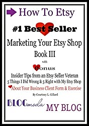 How To Etsy: Marketing Your Etsy Shop Book III