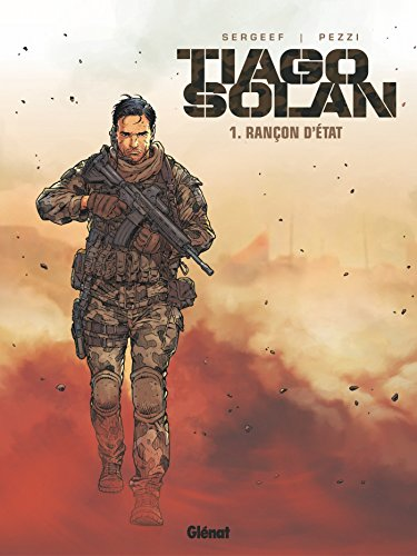 Tiago Solan - Tome 01: Rançon d'État