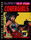 Covergirls: Valentines Pin-up Special (Public Domain Comics Special Book 2)