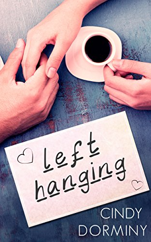Left Hanging by [Dorminy, Cindy ]