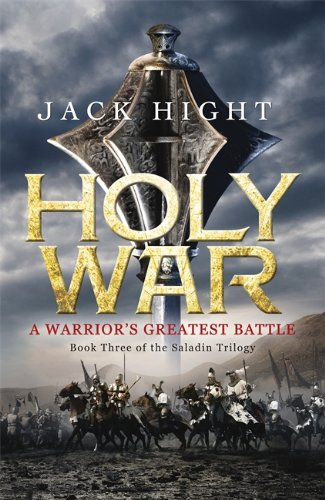 Holy War: Book Three of the Saladin Trilogy: 3/3
