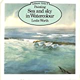 Painting Sea and Sky in Watercolour (Leisure Arts)