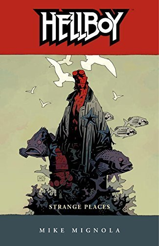 Hellboy, Vol. 6: Strange Places by Mignola, Mike (2006) Paperback