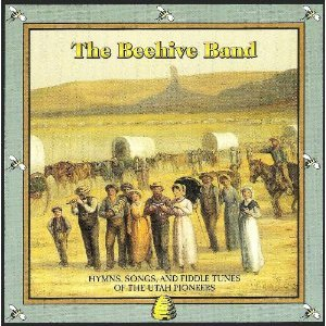 The Beehive Band: Hymns, Songs & Fiddle Tunes of the Utah Pioneers (UK Import)