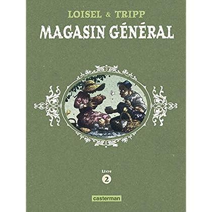 Magasin Général - L'Intégrale (Livre 2)