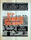 REVEILLEZ VOUS [No 12] du 22/06/1975 - SOMMAIRE - COMMENT VAINCRE LE DECOURAGEMENT - NE SUIS PAS LA FOULE DANS DE MAUVAIS DESSEINS - ES-IL VRAI QUE LA FAMINE EST POUR DEMAIN - CE QUI SE PASSE EN CAS DE FAMINE - UNE CHANCE SUR UN MILLION - MES TRENTE ANS DE LUTTE CONTRE LA PARALYSIE - PIE XII ET LES NAZIS - UN ASPECT NOUVEAU - LES WITKARS D'AMSTERDAM - PRODUIT DE LA NECESSITE - LE SOUAHELI - LANGUE INTERNATIONALE DE L'AFRIQUE - QUE DIT LA BIBLE - LE YOGA PEUT-IL VOUS FAIRE DU BIEN - COUP D'OEIL