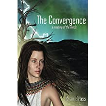 The Convergence: a meeting of the minds (Ascension into the void Book 3) (English Edition)