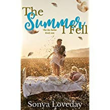The Summer I Fell (The Six Series Book 1)