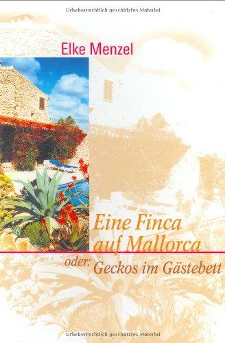 Shopping mit http://ferienhaus.kalimno.de - Eine Finca auf Mallorca oder: Geckos im
