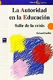 La autoridad en la educación : salir de la crisis