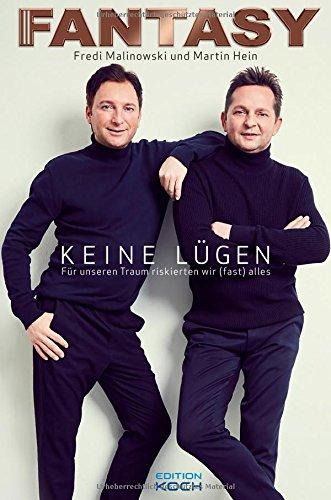 Buchcover Fantasy: Keine Lügen - Für unseren Traum riskierten wir (fast) alles (Musiker-Biografie)