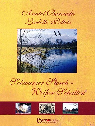 Buchseite und Rezensionen zu 'Schwarzer Storch - weißer Schatten' von Liselotte Pottetz