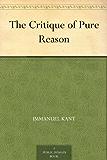 The Critique of Pure Reason (English Edition)