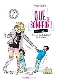 Que du bonheur, tome 2 par Céline Charlès (II)