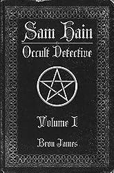Sam Hain - Occult Detective: Volume 1