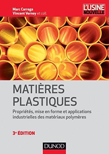 Matières plastiques - 3ème édition (Mécanique et matériaux)