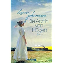 Die Ärztin von Rügen: Roman