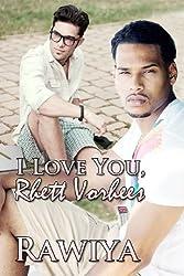 I Love You Rhett Vorhees (English Edition)